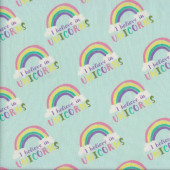 I Believe in Unicorns Rainbows on Green Quilting Fabric