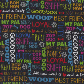 Must Love Dogs Woof Best Friend Bow Wow Words on Black Quilting Fabric