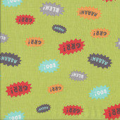 Noisy Grr Boo Words on Green I Want A Monster Kids Quilting Fabric